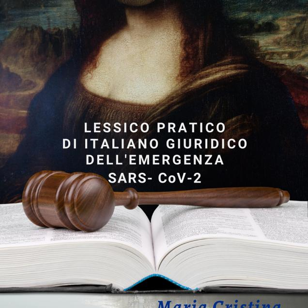 Lessico pratico di italiano giuridico dell'emergenza SARS-CoV-2